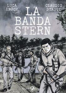 Foto Cover di La Banda Stern, Libro di Luca Enoch,Claudio Stassi, edito da Rizzoli Lizard