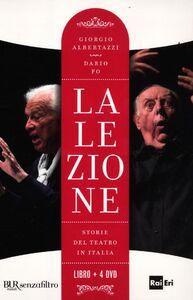 Foto Cover di La lezione. Storie del teatro in Italia. Con 4 DVD, Libro di Giorgio Albertazzi,Dario Fo, edito da BUR Biblioteca Univ. Rizzoli
