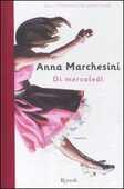 Libro Di mercoledì Anna Marchesini