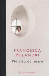 Libro Più alto del mare Francesca Melandri