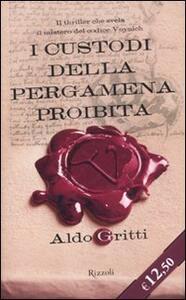 I custodi della pergamena proibita - Aldo Gritti - copertina
