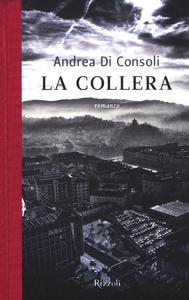 Libro La collera Andrea Di Consoli