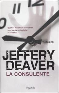 Libro La consulente Jeffery Deaver