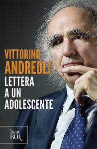 Libro Lettera a un adolescente Vittorino Andreoli