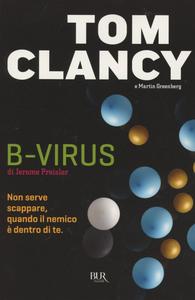 Libro B-virus. Giochi di potere Tom Clancy , Martin Greenberg , Jerome Preisler