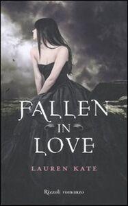 Foto Cover di Fallen in love, Libro di Lauren Kate, edito da Rizzoli