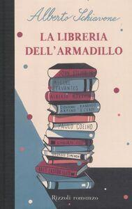 Foto Cover di La libreria dell'armadillo, Libro di Alberto Schiavone, edito da Rizzoli