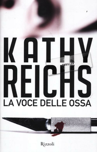 Libro La voce delle ossa Kathy Reichs