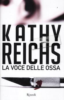 La voce delle ossa - Kathy Reichs - copertina