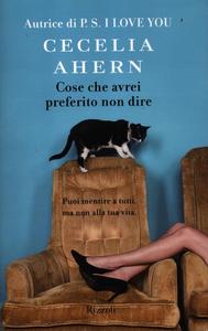 Libro Cose che avrei preferito non dire Cecelia Ahern