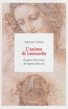 L anima di Leonardo. Un genio alla ricerca del segreto della vita.pdf