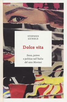 Daddyswing.es Dolce vita. Sesso, potere e politica nell'Italia del caso Montesi Image