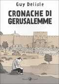 Libro Cronache di Gerusalemme Guy Delisle