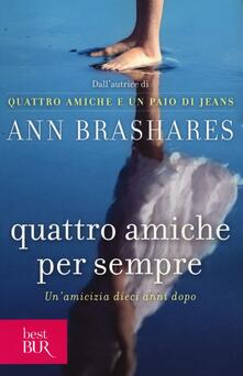 Quattro amiche per sempre - Ann Brashares - copertina