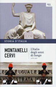 Libro Storia d'Italia. Vol. 20: L'Italia degli anni di fango. (1978-1993). Indro Montanelli , Mario Cervi