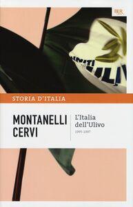 Foto Cover di Storia d'Italia. Vol. 22: L'Italia dell'Ulivo (1995-1997)., Libro di Indro Montanelli,Mario Cervi, edito da BUR Biblioteca Univ. Rizzoli