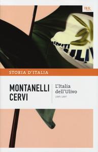 Libro Storia d'Italia. Vol. 22: L'Italia dell'Ulivo (1995-1997). Indro Montanelli , Mario Cervi