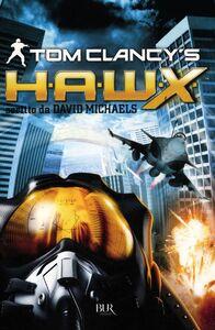 Libro H.A.W.X. Tom Clancy , David Michaels