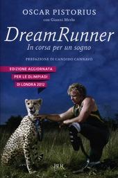 Dream runner. In corsa per un sogno