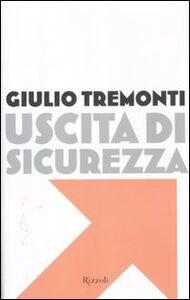 Libro Uscita di sicurezza Giulio Tremonti