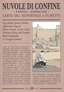 Nuvole di confine. Graphic journalism. L'arte del reportage a fumetti. Catalogo della mostra (Tolentino, 14 aprile-16 settembre 2012)