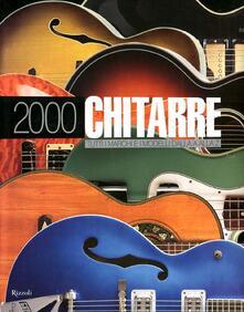 Associazionelabirinto.it 2000 chitarre. Tutti i marchi e i modelli dalla A alla Z Image