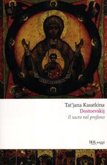 Tegliowinterrun.it Dostoevskij. Il sacro nel profano Image
