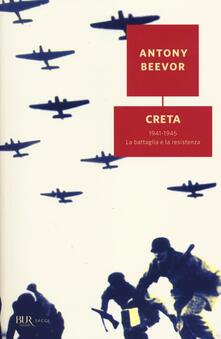 Creta. 1941-1945: la battaglia e la resistenza.pdf