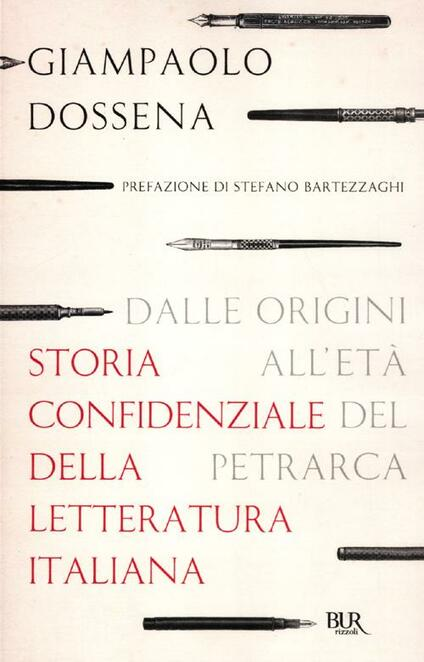 Storia confidenziale della letteratura italiana. Vol. 1: Dalle origini all'età del Petrarca. - Giampaolo Dossena - copertina