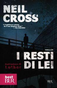 Libro I resti di lei Neil Cross