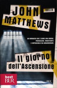 Libro Il giorno dell'ascensione John Matthews
