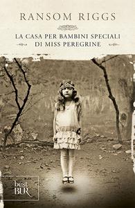 Libro La casa per bambini speciali di Miss Peregrine Ransom Riggs