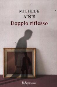 Libro Doppio riflesso Michele Ainis