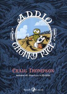 Libro Addio, Chunky Rice Craig Thompson