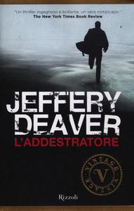 Libro L' addestratore Jeffery Deaver