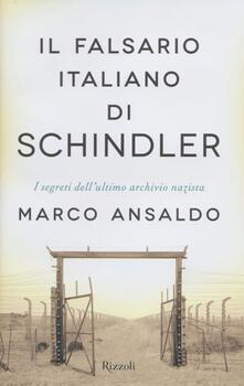 Camfeed.it Il falsario italiano di Schindler. I segreti dell'ultimo archivio nazista Image