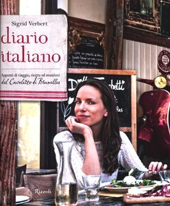 Libro Diario italiano. Appunti di viaggio, ricette ed emozioni del Cavoletto di Bruxelles Sigrid Verbert