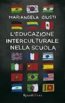 Grandtoureventi.it L' educazione interculturale nella scuola Image
