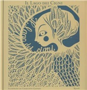 Libro Il lago dei cigni Charlotte Gastaut