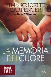 Libro La memoria del cuore Kim Carpenter , Krickitt Carpenter , Dana Wilkerson