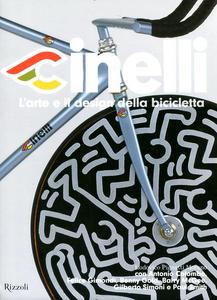 Libro Cinelli. L'arte e il design della bicicletta