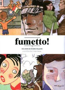 Libro Fumetto! 150 anni di storie italiane