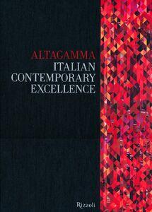 Libro Altagamma. Italian contemporary excellence. Ediz. italiana
