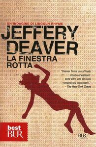 Libro La finestra rotta Jeffery Deaver