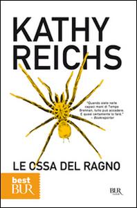 Libro Le ossa del ragno Kathy Reichs
