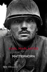 Foto Cover di Matterhorn, Libro di Karl Marlantes, edito da BUR Biblioteca Univ. Rizzoli
