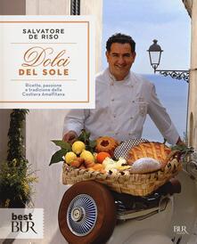 Voluntariadobaleares2014.es Dolci del sole. Ricette, passione e tradizione della Costiera Amalfitana Image