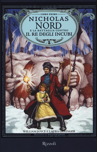 Libro Nicholas Nord e la battaglia contro il re degli incubi. I Guardiani. Vol. 1 William Joyce , Laura Geringer