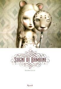 Foto Cover di Sogni di bambine, Libro di Nicoletta Ceccoli, edito da Rizzoli