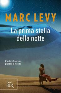 Libro La prima stella della notte Marc Levy